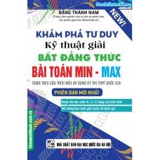 Khám phá tư duy: Kỹ thuật giải BĐT Bài toán Min - Max (Mới)