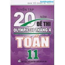 Tuyển Tập 20 Năm Đề Thi Olympic Toán Lớp 11