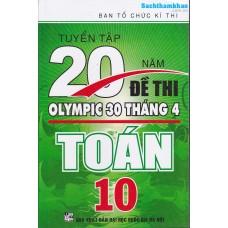 Tuyển Tập 20 Năm Đề Thi Olympic Toán Lớp 10