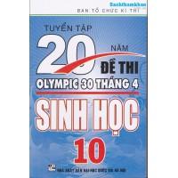 Tuyển Tập 20 Năm Đề Thi Olympic Sinh học Lớp 10