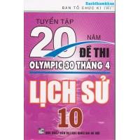 Tuyển Tập 20 Năm Đề Thi Olympic Lịch sử Lớp 10