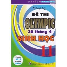 Tổng tập đề thi Olympic 30 tháng 4 Sinh học 11 (2010 - 2014)