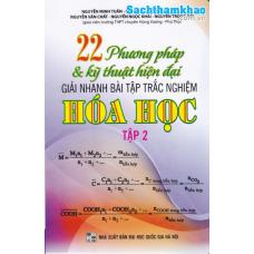 22 Phương Pháp Và Kỹ Thuật Hiện Đại Giải Nhanh Bài Tập Trắc Nghiệm Hóa học Tập 2