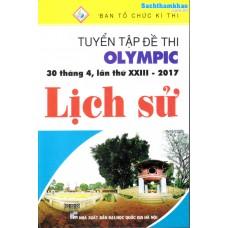 Tuyển Tập Đề Thi Olympic 30 Tháng 4 Lần Thứ XXIII - 2017 Lịch Sử