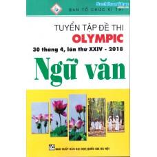 Tuyển Tập Đề Thi Olympic 30 Tháng 4 Lần Thứ XXIV - 2018 Ngữ văn