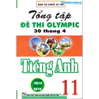 Tổng tập đề thi Olympic 30 tháng 4 Tiếng Anh 11 (2014 - 2018)