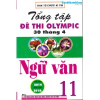 Tổng tập đề thi Olympic 30 tháng 4 Ngữ văn 11 (2014 - 2018)