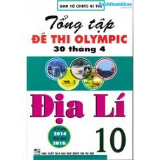 Tổng tập đề thi Olympic 30 tháng 4 Địa lý 10 (2014 - 2018)