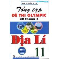Tổng tập đề thi Olympic 30 tháng 4 Địa lý 11 (2014 - 2018)