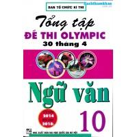 Tổng tập đề thi Olympic 30 tháng 4 Ngữ văn 10 (2014 - 2018)