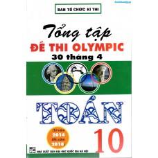 Tổng tập đề thi Olympic 30 tháng 4 Toán 10 (2014 - 2018)