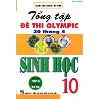 Tổng tập đề thi Olympic 30 tháng 4 Sinh học 10 (2014 - 2018)