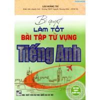 Bí quyết làm tốt bài tập từ vựng Tiếng Anh