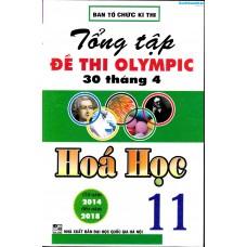 Tổng tập đề thi Olympic 30 tháng 4 Hóa học 11 (2014 - 2018)