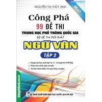 Công phá 99 đề thi THPT Quốc Gia Bộ đề Thi mới nhất Ngữ Văn Tập 2