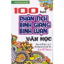 100 Bài Phân tích, Bình Giảng, Bình luận văn học