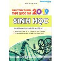 Ôn Luyện Đề Thi Mẫu THPT Quốc Gia 2019 Sinh Học (Lớp 10, 11, 12)