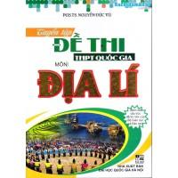 Tuyển tập đề thi THPT Quốc gia môn Địa Lý